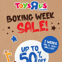 Toys R Us Boxing Week Sale December 22 - January 6 2021