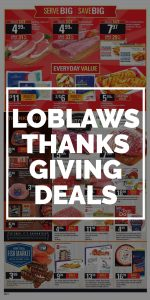 Loblaws Flyer Thanksgiving Deals 2017