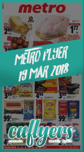 Metro Flyer Good Foods 19 Mar 2018