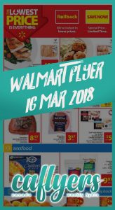 Walmart Flyer Super Savings 16 Mar 2018